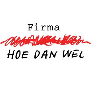 Firma-Hoe-Dan-Wel