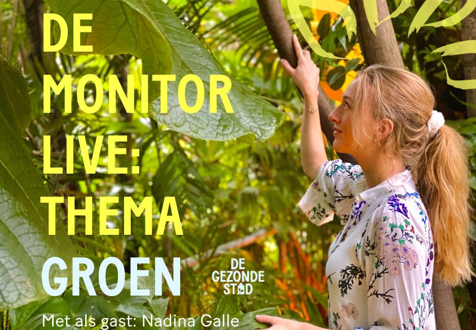 Kopie van De Monitor Live_ Thema Groen – Nadina Galle (2)